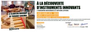 08.03.18 – 3ème rencontre lutherie innovante & musicien/nes : Thibault Guilmin à la Chapelle de l'Oratoire – Le Mans