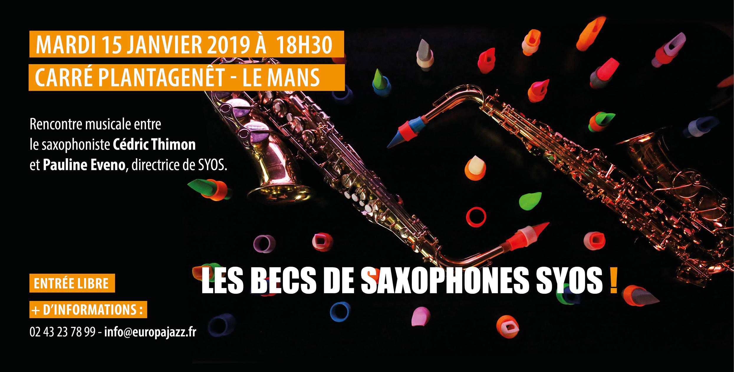 Instruments Innovants #5 Les becs de saxophones SYOS