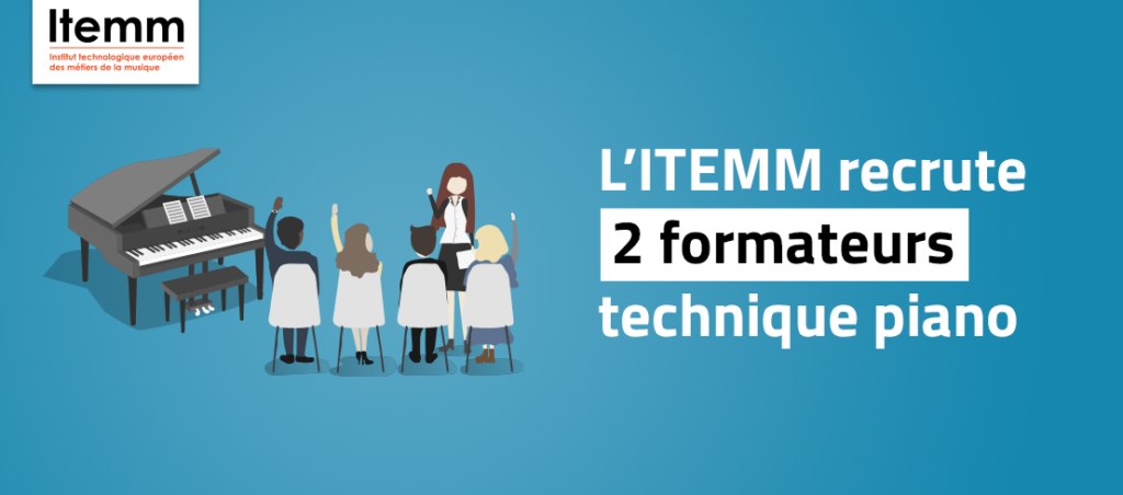 "L'ITEMM recrute 2 formateurs.trices ""technique piano"""